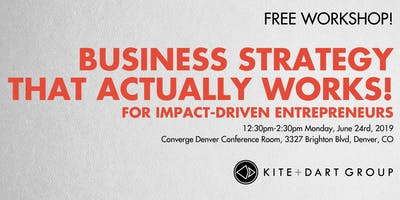 Business Strategy That Actually Works! For Impact-Driven Entrepreneurs