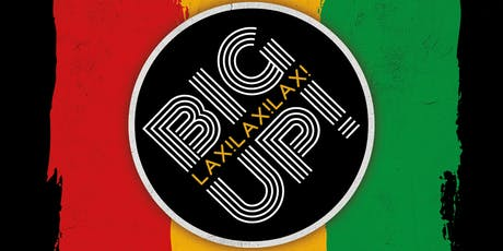 BiGUP! LAX (Reggae Dancehall Afrobeat HipHop Party) tickets