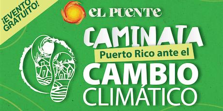 La Caminata: Puerto Rico ante el Cambio Climático entradas