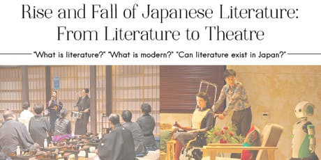 Rise and Fall of Japanese Literature:From Literature to Theatre tickets