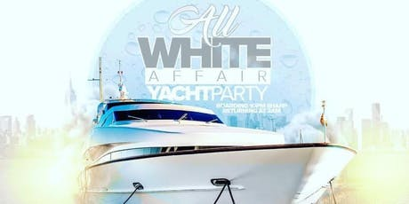 All White Yacht Affair (Fourth of July Weekend Party) tickets