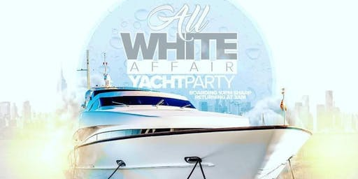 All White Yacht Affair (Fourth of July Weekend Party)