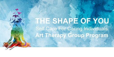 Self Care for Caring Individuals - Monthly Group Art Therapy