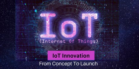 IoT Innovation: From Concept to Launch tickets