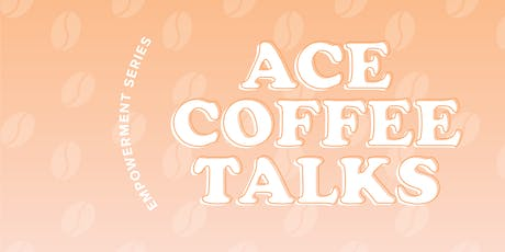 ACE Coffee Talks Vancouver - How to Create a Soul-Driven Life tickets
