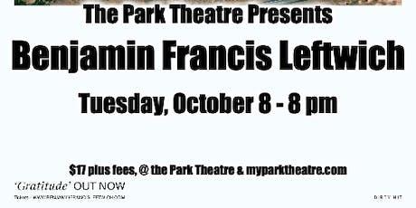 Benjamin Francis Leftwich tickets