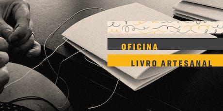 OFICINA| Técnicas artesanais para criação de livros ingressos