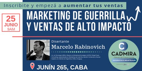 Marketing de guerrilla y Ventas de Alto Impacto. ¡Anotate y aumentá tus ventas! tickets