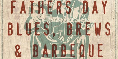 Father's Day Blues, Brews & BBQ dinner w/ Frankie's Blues Mission - FREE!