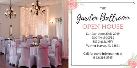 The Garden Ballroom Open House tickets