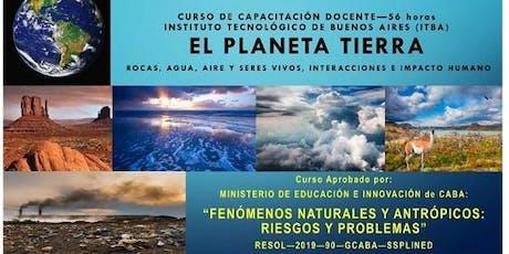 El planeta Tierra - Fenómenos naturales y antrópicos, riesgos y problemas entradas