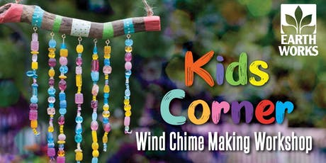 Kids Corner: Wind Chime Making Workshop tickets