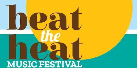 Beat The Heat Music Festival tickets
