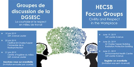 EHC Focus Groups for Employees - Groupes de discussion pour les employés billets