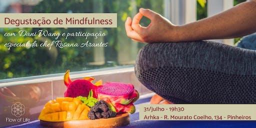 Degustação de Mindfulness e Mindful Eating com Dani Wang e chef Rosana Arantes