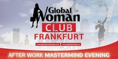 GLOBAL WOMAN CLUB FRANKFURT AFTER WORK MASTERMIND EVENING JULY