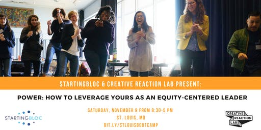 StartingBloc Bootcamp: St. Louis. In Partnership with Creative Reaction Lab.