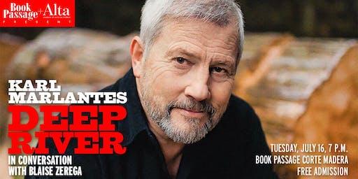 """Deep River"" author Karl Marlantes"
