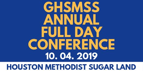 2019 GHSMSS Annual Full Day Conference tickets