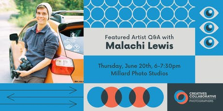 Malachi Lewis // Featured Artist Q&A tickets