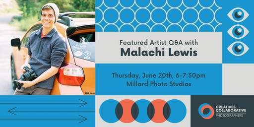 Malachi Lewis // Featured Artist Q&A