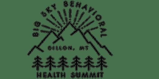 Big Sky Behavioral Health Summit