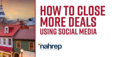 NAHREP Maryland Greater Capital: Social Media's Role in Real Estate