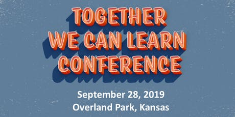 2019 Together We Can Learn Conference tickets