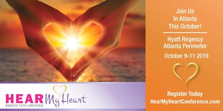 H.E.A.R. My Heart Women of Faith Conference tickets