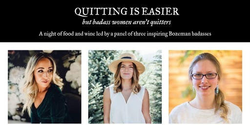 Quitting is Easier (But Badass Women aren't Quitters)