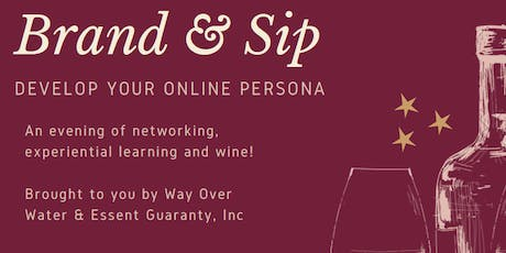 Brand and Sip: Develop your online persona tickets
