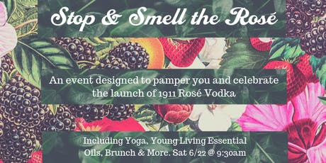 Stop & Smell the Rosé tickets