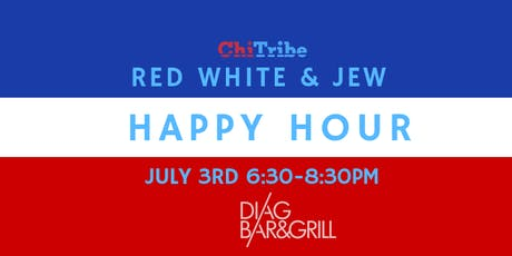 ChiTribe Red White & Jew Happy Hour at DIag tickets
