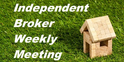 Independent Brokers weekly meeting