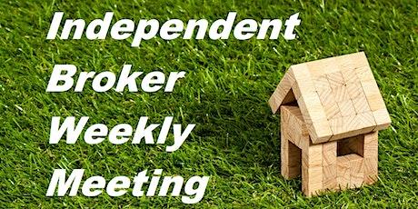 Independent Brokers weekly meeting tickets