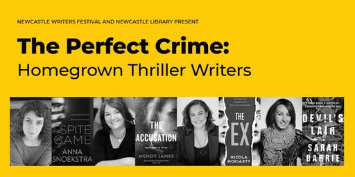 The Perfect Crime: A panel of homegrown thriller writers