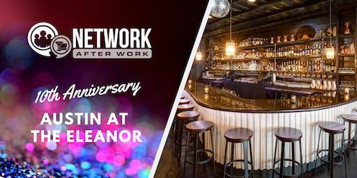 NAW Austin 10 Year Anniversary at The Eleanor