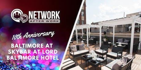 NAW Baltimore 10 Year Anniversary at Skybar at Lord Baltimore Hotel tickets