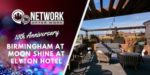 NAW Birmingham 10 Year Anniversary at Moon Shine at Elyton Hotel