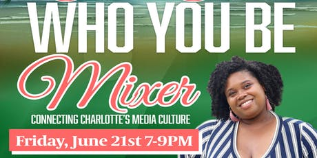 Who You Be Mixer tickets