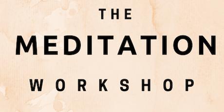 The Meditation Workshop tickets