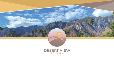 Desert View Recovery Grand Opening tickets
