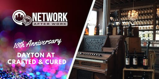 NAW Dayton 10 Year Anniversary at Crafted & Cured