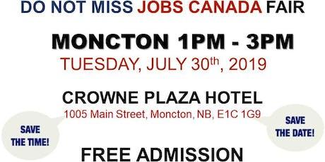 FREE: Moncton Job Fair – July 30th, 2019 tickets