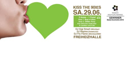 Kiss the 90ies - Münchens größte 90er Party! Tickets