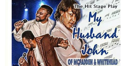 My Husband John of McFadden & Whitehead Stage Play