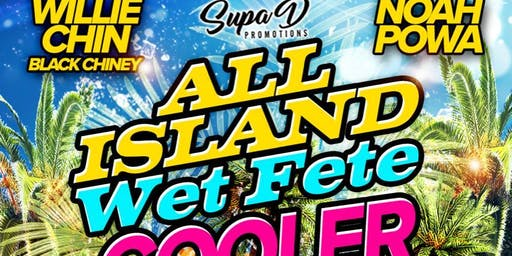 All Island Cooler Party Wet Fete BYOB