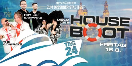 HOUSE BOOT zum Dresdner Stadtfest Tickets