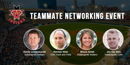 SOLD OUT: Indianapolis Teammate Networking Event Pres. by TeamWork Online