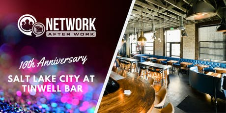 NAW Salt Lake City 10 Year Anniversary at Tinwell Bar tickets